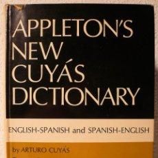 Diccionarios de segunda mano: APPLETON'S NEW CUYÁS DICTIONARY ENGLISH - SPANISH SPANISH - ENGLISH. Lote 57737234