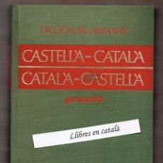 Diccionarios de segunda mano: DICCIONARI PRÀCTIC CASTELLÀ - CATALÀ DICCIONARIS ARIMANY 1968. Lote 57978831