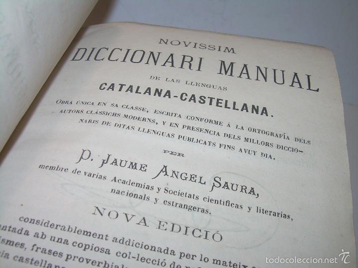 Diccionarios de segunda mano: DOS TOMOS TAPAS DE PIEL...DICCIONARIO CATALAN-CASTELLANO..CASTELLANO-CATALAN..AÑO 1.883 - 84. - Foto 3 - 58066236