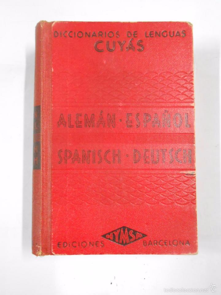 DICCIONARIO DE LENGUAS ALEMÁN / ESPAÑOL - SPANISCH / DEUTSCH. CUYÁS. HYMSA. TDK166 (Libros de Segunda Mano - Diccionarios)
