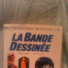 Diccionarios de segunda mano: DICTIONNAIRE MONDIAL DE LA BANDE DESSINEE - ED. LAROUSSE, 1994. Lote 58565653