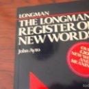 Diccionarios de segunda mano: THE LONGMAN REGISTER OF NEW WORDS. 1989. Lote 59914815