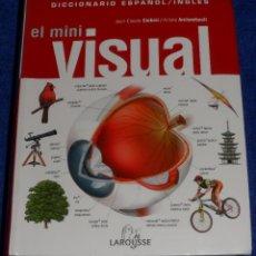 Diccionarios de segunda mano: DICCIONARIO ESPAÑO INGLES - MINI VISUAL - LAROUSSE. Lote 60060943