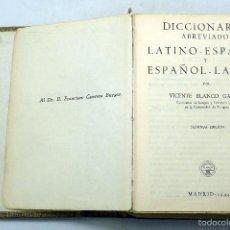 Diccionarios de segunda mano: DICCIONARIO ABREVIADO LATINO ESPAÑOL VICENTE BLANCO ED AGUILAR 1944. Lote 61328243