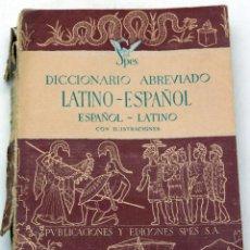 Diccionarios de segunda mano: DICCIONARIO ABREVIADO LATINO ESPAÑOL ESPAÑOL LATINO ED SPES 1944. Lote 61339043