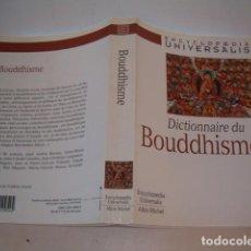 Diccionarios de segunda mano: ALBIN MICHEL. DICTIONAIRE DU BOUDDHISME. RM76560. . Lote 61545120
