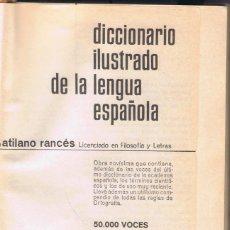 Diccionarios de segunda mano: RANCÉS DICCIONARIO ILUSTRADO DE LA LENGUA ESPAÑOLA 784 PAGINAS BARCELONA AÑO 1966 MD260. Lote 61702004