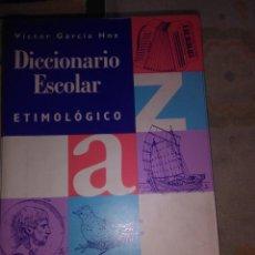 Diccionarios de segunda mano - DICCIONARIO ESCOLAR ETIMOLOGICO - 62116480