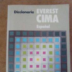 Diccionarios de segunda mano: DICCIONARIO CIMA EVEREST ESPAÑOL. Lote 62128660