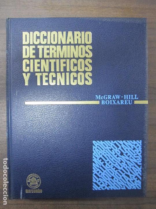 DICCIONARIO DE TÉRMINOS CIENTÍFICOS Y TÉCNICOS. MC GRAW-HILL. BIOXAREU. MARCOMBO. IMP-PRI. VOL.3 (Libros de Segunda Mano - Diccionarios)