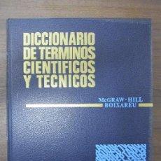 Diccionarios de segunda mano: DICCIONARIO DE TÉRMINOS CIENTÍFICOS Y TÉCNICOS. MC GRAW-HILL. BIOXAREU. MARCOMBO. IMP-PRI. VOL.3. Lote 62486300