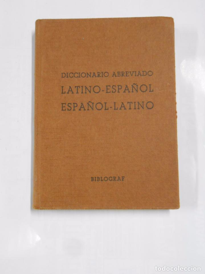 DICCIONARIO ABREVIADO ESPAÑOL LATINO. BIBLIOGRAF. 1960. TDK57 (Libros de Segunda Mano - Diccionarios)