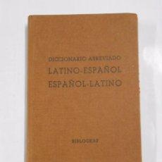 Diccionarios de segunda mano: DICCIONARIO ABREVIADO ESPAÑOL LATINO. BIBLIOGRAF. 1960. TDK57. Lote 64079211