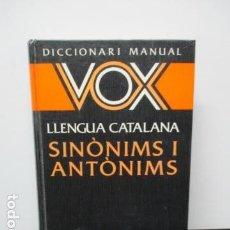 Diccionarios de segunda mano: DICCIONARI SINÒNIMS I ANTÒNIMS VOX DICCIONARIO VOX . Lote 64510011
