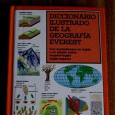 Libri di seconda mano: DICCIONARIO ILUSTRADO DE LA GEOGRAFÍA EVEREST // CON EQUIVALENCIAS EN INGLES Y UN AMPLIO ÍNDICE ESPA. Lote 87688731