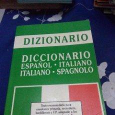 Diccionarios de segunda mano: DIZIONARIO. DICCIONARIO ESPAÑOL ITALIANO. ITALIANO SPAGNOLO. EDICIONES RAYUELA. EST24B6. Lote 66905906