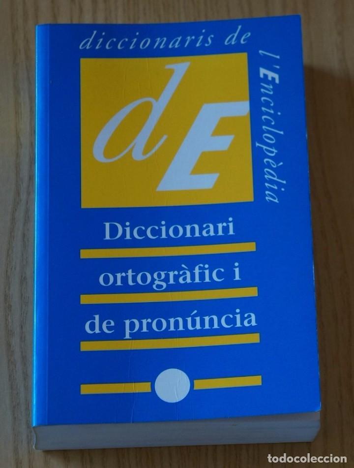 Diccionari ortogr fic i de pron ncia enciclo comprar diccionarios en todocoleccion 68687485 - Libreria segunda mano online ...