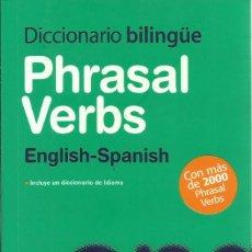 Diccionarios de segunda mano: DICCIONARIO BILINGÜE, PHRASAL VERBS, ENGLISH - SPANISH. Lote 69700973