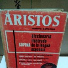 Diccionarios de segunda mano: ARISTOS, DICCIONARIO ILUSTRADO DE LA LENGUA ESPAÑOLA, EDITORIAL RAMON SOPENA, AÑO 1968. Lote 70204757