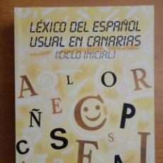 Diccionarios de segunda mano: LEXICO DEL ESPAÑOL USUAL EN CANARIAS , 1.986. Lote 70323989