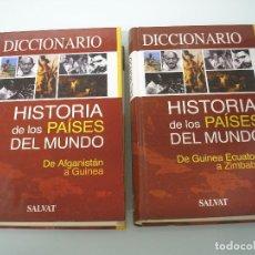 Diccionarios de segunda mano: DICCIONARIO - HISTORIA DE LOS PAÍSES DEL MUNDO - 2 TOMOS (A-Z) - SALVAT EDITORES 2002 . Lote 71842631