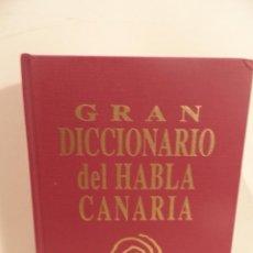 Diccionarios de segunda mano: GRAN DICCIONARIO DEL HABLA CANARIA. ALFONSO O'SHANAHAN. MAS DE 13000 VOCES Y FRASES ISLEÑAS. Lote 72995971
