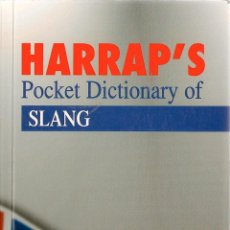 Diccionarios de segunda mano: * INGLÉS ARGOT JERGA * HARRAP POCKET DICTIONARY OF SLANG : ENGLISH-SPANISH, SPANISH-ENGLISH. Lote 74251403