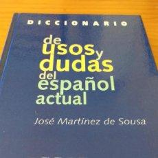 Diccionarios de segunda mano: DICCIONARIO DE USOS Y DUDAS DEL ESPAÑOL ACTUAL - VOX (J.MTNEZ.DE SOUSA) (CÍRCULO -1999) +570 PÁG.. Lote 74406871