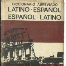 Diccionarios de segunda mano: DICCIONARIO ABREVIADO LATINO-ESPAÑOL. BIBLOGRAF. BARCELONA. 1982. Lote 74678447
