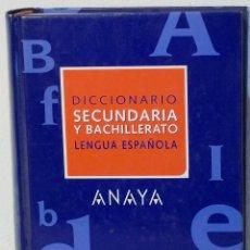 DICCIONARIO SECUNDARIA Y BACHILLERATO LENGUA ESPAÑOLA - ANAYA