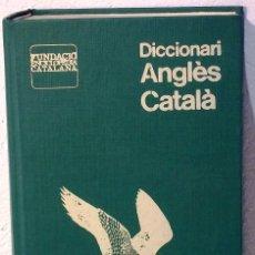 Diccionarios de segunda mano: DICCIONARI ANGLES -CATALA - ENCICLOPEDIA CATALANA. Lote 75666535