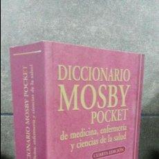 Diccionarios de segunda mano: DICCIONARIO MOSBY POCKET DE MEDICINA, ENFERMERIA Y CIENCIAS DE LA SALUD. ELSEVIER 2004.. Lote 75917335