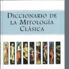 Diccionarios de segunda mano: MARTIN, RENÉ - DICCIONARIO DE LA MITOLOGÍA CLÁSICA. ESPASA, 1998. Lote 76628255