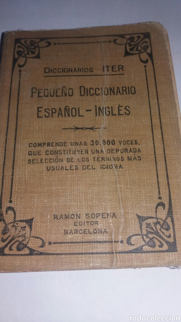 ANTIGUO DICCIONARIO ESPAÑOL-INGLES MUY ANTIGUO (Libros de Segunda Mano - Diccionarios)