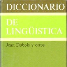 Diccionarios de segunda mano: DUBOIS : DICCIONARIO DE LINGÜÍSTICA (ALIANZA, 1983). Lote 79895541