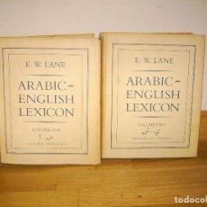 Diccionarios de segunda mano: ARABIC ENGLISH LEXICON - E. W. LANE - 2 TOMOS / COMPLETO - THE ISLAMIC TEXT SOCIETY - AÑO 1984. Lote 80087197