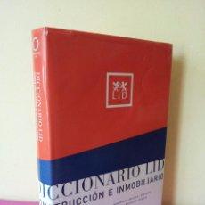 Diccionarios de segunda mano: DICCIONARIO LID - CONSTRUCCION E INMOBILIARIO - ESPAÑOL,INGLES EE.UU,INGLES G.B,FRANCES Y ALEMAN - 2. Lote 81560976