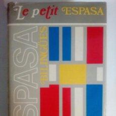 Diccionarios de segunda mano: LE PETIT ESPASA. Lote 82339606