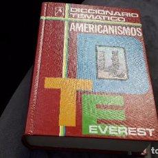 Diccionarios de segunda mano: DICCIONARIO TEMATICO DE AMERICANISMOS..EVEREST..1980.. Lote 82876364