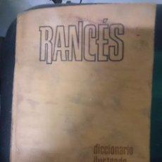 Diccionarios de segunda mano: RANCES - DICCIONARIO ILUSTRADO DE LA LENGUA ESPAÑOLA -EN MUY MAL ESTADO. Lote 85462112