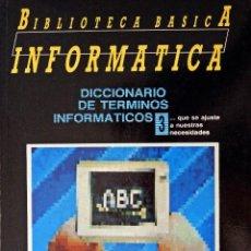 Diccionarios de segunda mano: DICCIONARIO DE TÉRMINOS INFORMÁTICOS. Lote 86539336