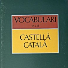 Diccionarios de segunda mano: VOCABULARI CASTELLÀ-CATALÀ. Lote 86539832
