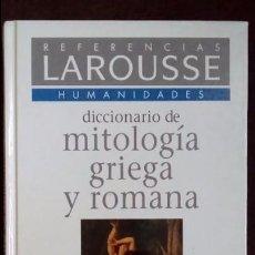 Diccionarios de segunda mano: DICCIONARIO DE MITOLOGÍA GRIEGA Y ROMANA,JOEL SCHMIDT. LAROUSSE. Lote 87441396