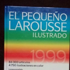 Diccionarios de segunda mano: EL PEQUEÑO LAROUSSE ILUSTRADO 1999. Lote 87565560