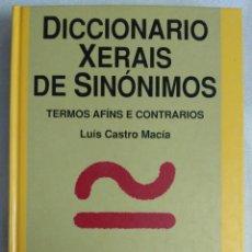 Diccionarios de segunda mano: DICCIONARIO XARAIS DE SINÓNIMOS TERMOS AFINS E CONTRARIOS LUIS CASTRO. Lote 88116652