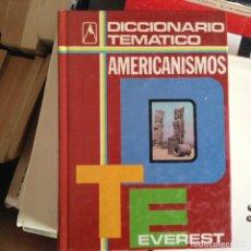 Livres d'occasion: AMERICANISMOS. DICCIONARIO TEMÁTICO. Lote 88951264