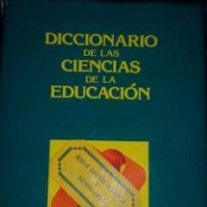 Diccionarios de segunda mano: DICCIONARIO DE CIENCIAS DE LA EDUCACION. Lote 89098736