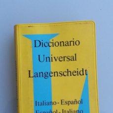 Diccionarios de segunda mano: ANTIGUO DICCIONARIO UNIVERSAL LANGENSCHEIDT ITALIANO - ESPAÑOL ORIGINAL PEQUEÑO TAMAÑO AÑO 1965. Lote 89513080