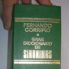 Diccionarios de segunda mano: GRAN DICCIONARIO DE SINONIMOS, FERNANDO CORRIPIO. BRUGUERA 1974. VER FOTOS. Lote 90659290