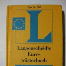 Diccionarios de segunda mano: LANGENSCHEIDTS EURO WÖRTERBUCH / SPANISCH - DICCIONARIO ALEMÁN / ESPAÑOL. Lote 90761795